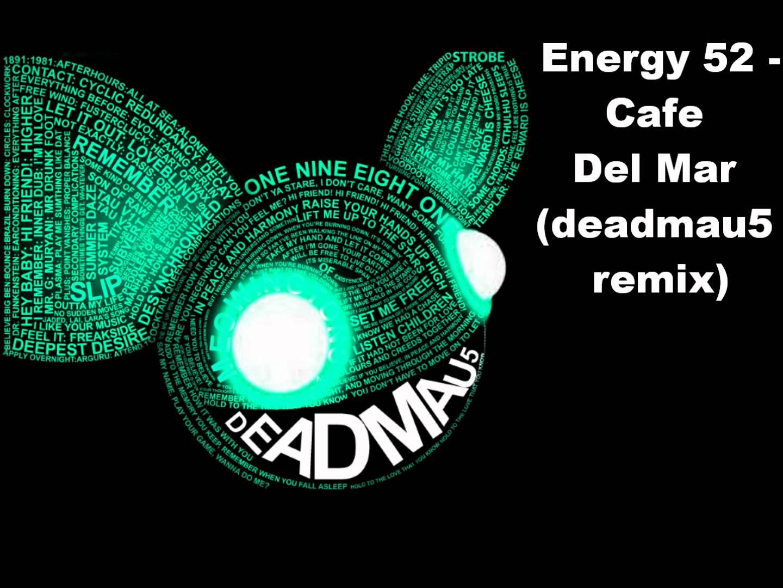 Cafe Del mar - Deadmaus remix